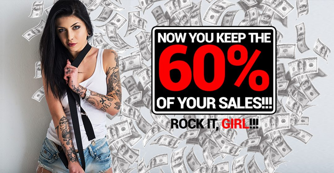 Now you keep the 60% of your sales!!! Rock it, star!!!
